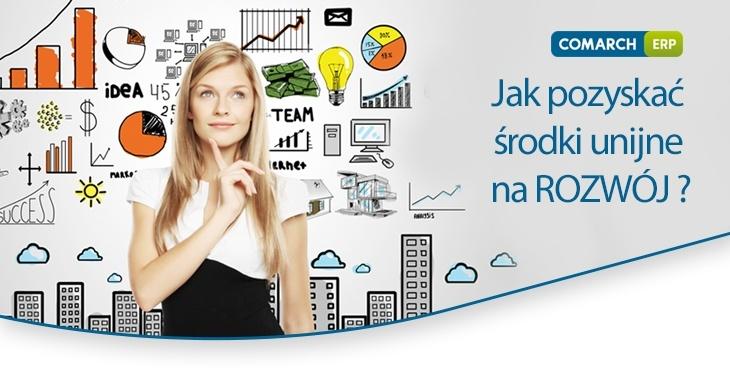 Comarch ERP baner jak pozyskać środki unijne na rozwój